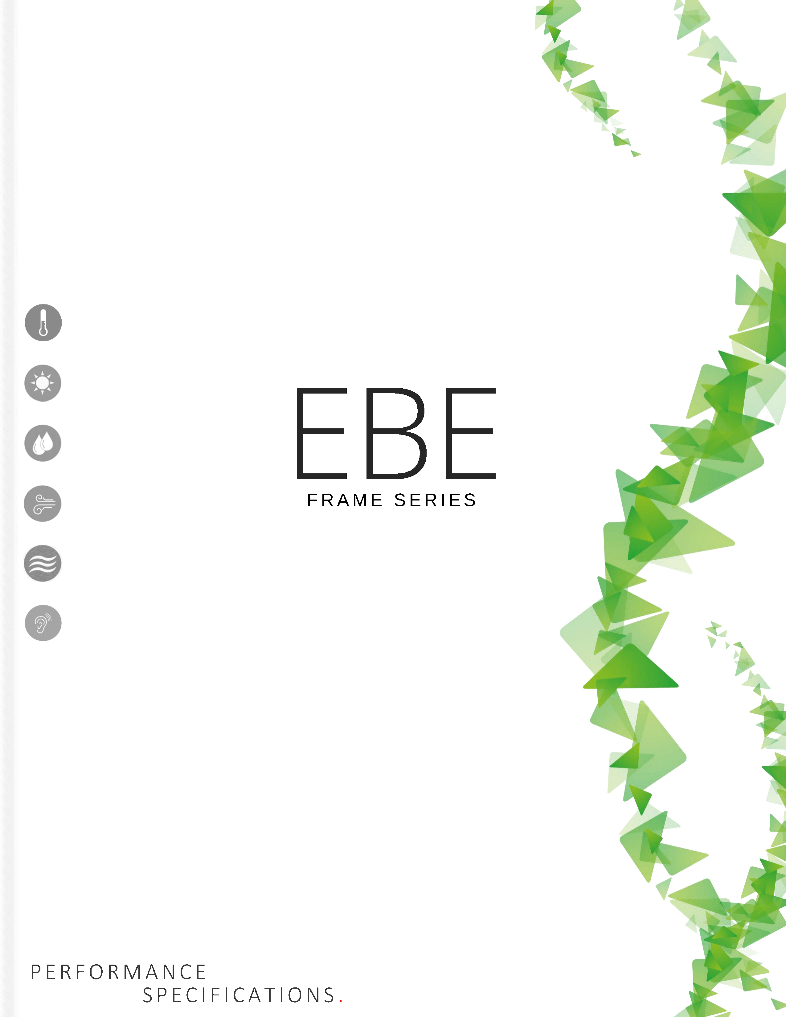 EBE Frame Specifications