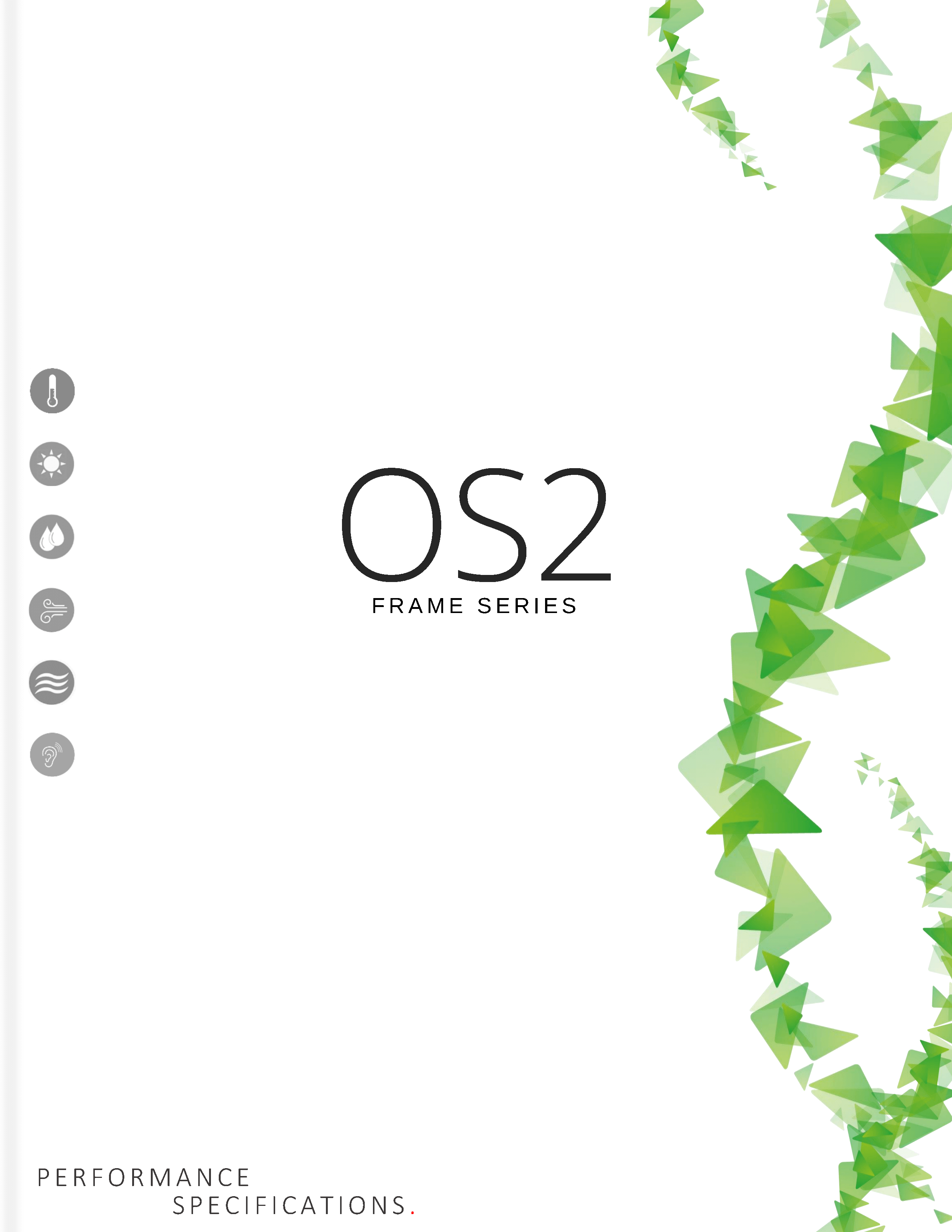 OS2 Frame Specifications
