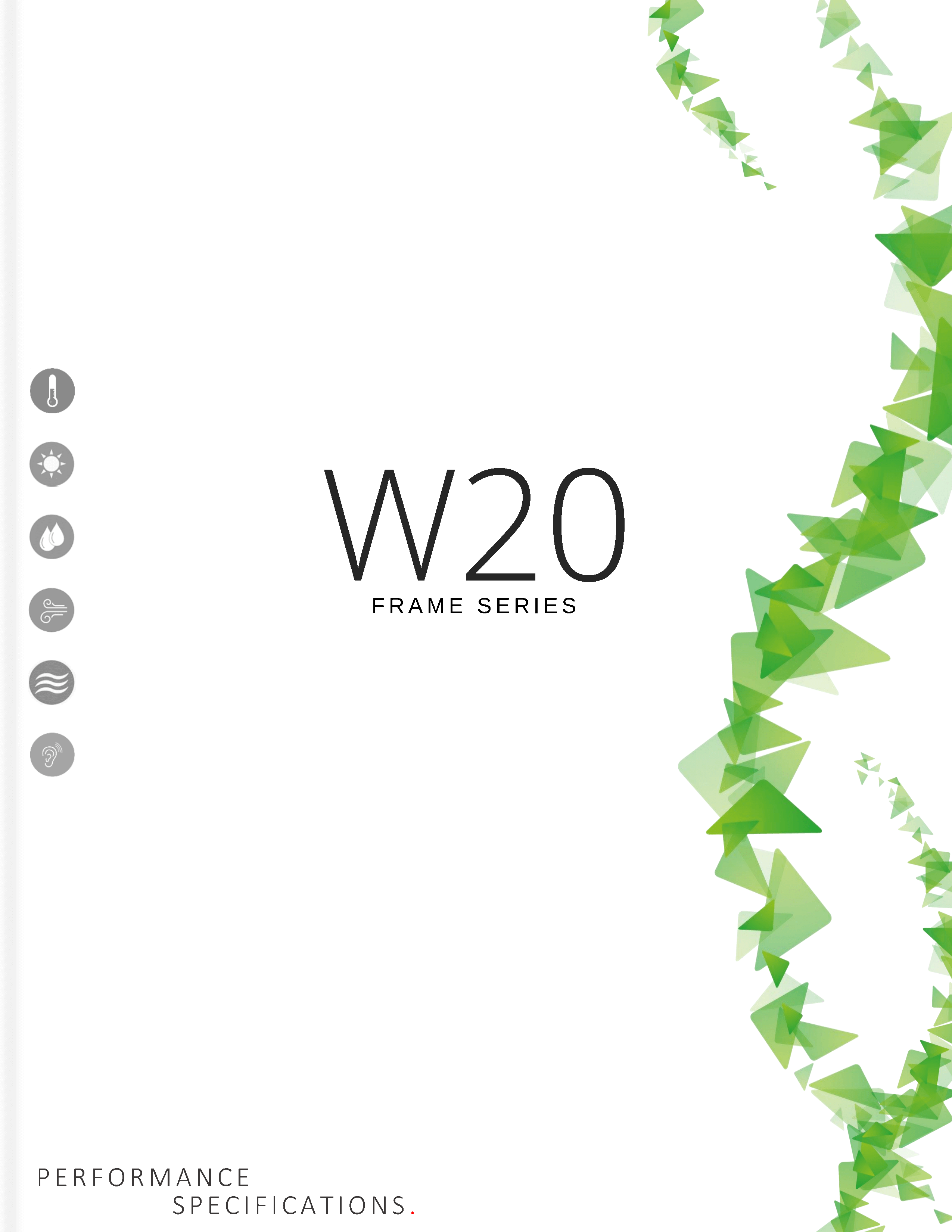 W20 Frame Specifications